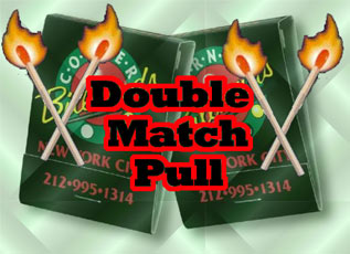 Double Match Pull - Metal