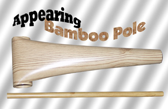 Appearing Bamboo Pole -  8 Feet