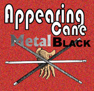 Appearing Cane, Black - Metal