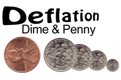 Deflation Dime & Penny