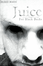 Juice for Black Decks