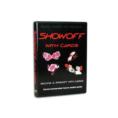 Showoff With Cards - The Complete Course In Card Magic Moves