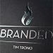 Branded (Gimmicks and Online Instructions) by Tim Trono - Tour