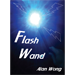 Flash Wand by Alan Wong - Trick