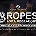 3 Ropes and 1000 Laughs by Cody Fisher - Tour