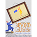 Beyond Look, Don't See: Furthering the Art of Children's Magic by Christopher T. Magician - Livre