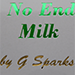 Never Ending Glass of Milk by G Sparks - Tour