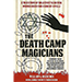 The Death Camp Magician by William V. Rauscher & Werner Reich - Book