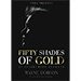 50 SHADES OF GOLD - 50 Stagecraft Secrets by Wayne Dobson - Livre