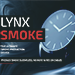 Lynx Smoke Watch by João Miranda Magic - Trick