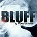 BLUFF by Mickael Chatelain - Tour