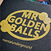 Mr Golden Balls (Gimmicks and Online Instructions) by Ken Dyne - Tour