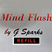 MIND FLASH Extra Wire by G Sparks - Tour