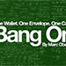 Bang On 2.0 (Gimmicks and Online Instructions) by Marc Oberon - Tour
