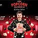 Popcorn Machine 3.0 by George Iglesias and Twister Magic - Tour