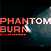 Phantom Burn by Alan Rorrison - DVD
