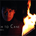 Ultra Torch to Cane (A.I.S.) by Bond Lee & ZF Magic - Tour