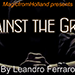 Against the Grain by Leandro Ferraro - Trick