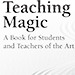 Teaching Magic: A Book for Students and Teachers of the Art by Eugene Burger - Livre