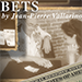 BETS (U.S.) by Jean-Pierre Vallarino - Tour