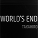 World's End by Takahiro - DVD
