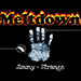 Meltdown by Jimmy Strange (Gimmicks and Online Instructions) - Trick