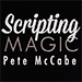Scripting Magic Volume 1 by Pete McCabe - Livre