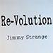 Re-Volution by Jimmy Strange - Tour