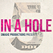 FIVE IN A HOLE by SMagic Productions - Tour