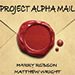 Project Alpha Mail by Harry Robson and Matthew Wright - Tour