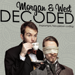 Decoded by Morgan and West - DVD