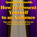 How to Present Yourself to an Audience by Quentin Reynolds - Livre