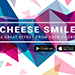 Cheese Smile by Smagic Productions - Tour