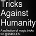 Tricks Against Humanity by Seymour B. - Tour