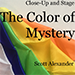 The Color of Mystery by Scott Alexander - Tour