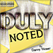 DULY NOTED Red (Gimmick and Online Instructions) by Danny Weiser - Tour