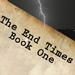 The End Times Book One by Ryan Matney - Livre
