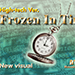 FROZEN IN TIME HIGH-TECH VERSION by ATTO Co. Ltd. - Trick