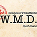 W.M.D. (Gimmick and Online Instructions) by Seth Race - Tour