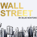 Wall Street by Julio Montoro and Gentlemen's Magic - Tour