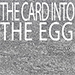 THE CARD INTO THE EGG (Gimmicks and Online Instructions) by Alan Alan Alfredo Marchese and Aprendemagia