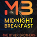 Midnight Breakfast (Gimmicks and Online Instructions) by The Other Brothers - Tour