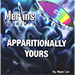 Apparitionally Yours by Mark Lee - Tour
