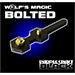 Bolted by Wolf's Magic - Tour