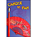 Candle to Fan by Michael Lair - Tour