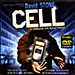 Cell by David Stone - Tour