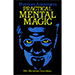 Practical Mental Magic by Theodere Annemann - Book