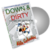Down and Dirty by Wild-Colombini Magic - DVD
