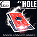 Hole (BLUE)(DVD and Gimmick) by Mickael Chatelain - DVD