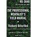 The Professional Mentalist's Field Manual by Richard Osterlind - Book